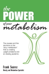 The Power of Your Metabolism ebook by Frank Suarez