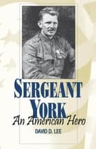 Sergeant York ebook by David D. Lee
