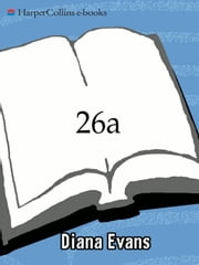 26a - A Novel ebook by Diana Evans