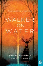 Walker on Water ebook by Kristiina  Ehin,Ilmar Lehtpere