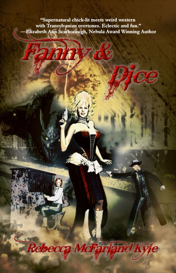Fanny & Dice ebook by Rebecca McFarland Kyle
