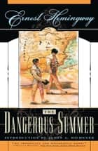 The Dangerous Summer 電子書籍 Ernest Hemingway