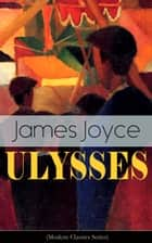 ULYSSES (Modern Classics Series) ebook by James Joyce