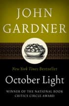 October Light ebook by John Gardner