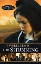 Beverly Lewis' The Shunning ebooks by Beverly Lewis
