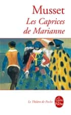 Les Caprices de Marianne ebook by