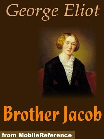 Brother Jacob (Mobi Classics) ebook by George Eliot