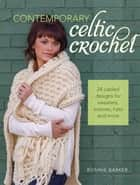 Contemporary Celtic Crochet ebook by Bonnie Barker