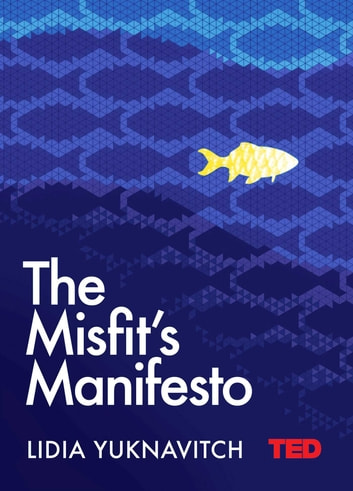 The Misfit's Manifesto ebook by Lidia Yuknavitch