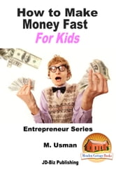how to make money fast as a kid uk