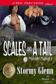 Scales and a Tail ebook by Stormy Glenn