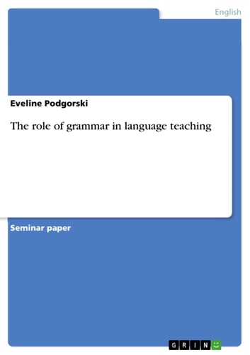 The role of grammar in language teaching