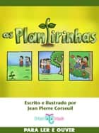As Plantirinhas ebook by Jean Pierre Corseuil