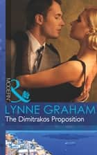 The Dimitrakos Proposition (Mills & Boon Modern) ekitaplar by Lynne Graham