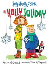 Judy Moody & Stink: The Holly Joliday ebook by Megan McDonald