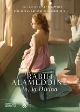 Io, la divina ebook by Rabih Alameddine