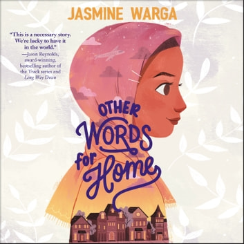 Other Words for Home Audiobook by Jasmine Warga - 9780062938695 ...