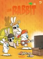 Les Rabbit T3 - Show lapin ! ebook by Sti