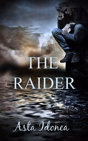 The Raider ebook by Asta Idonea