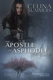 The Apostle of Asphodel ebook by Celina Summers