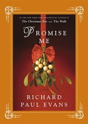 Promise Me ebook by Richard Paul Evans
