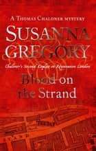 Blood On The Strand ebook by Susanna Gregory