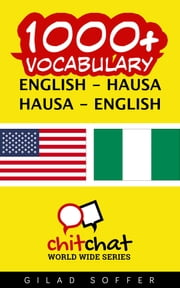 1000+ Vocabulary English - Hausa ebook by Gilad Soffer