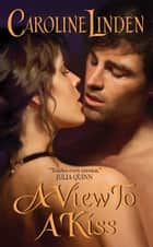 A View to a Kiss ebook by Caroline Linden