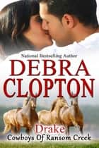 Drake ebook by Debra Clopton