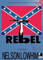 Rebel ebook by Nelson Lowhim