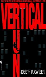 Vertical Run ebook by Joseph Garber