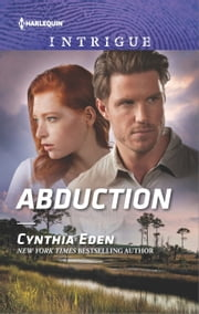 Abduction - A Thrilling Romantic Suspense ebook by Cynthia Eden