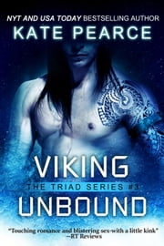 Viking Unbound - The Triad Series, #3 ebook by Kate Pearce