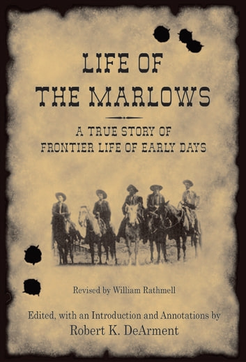 Life Of The Marlows Ebook By William Rathmell 9781574414127