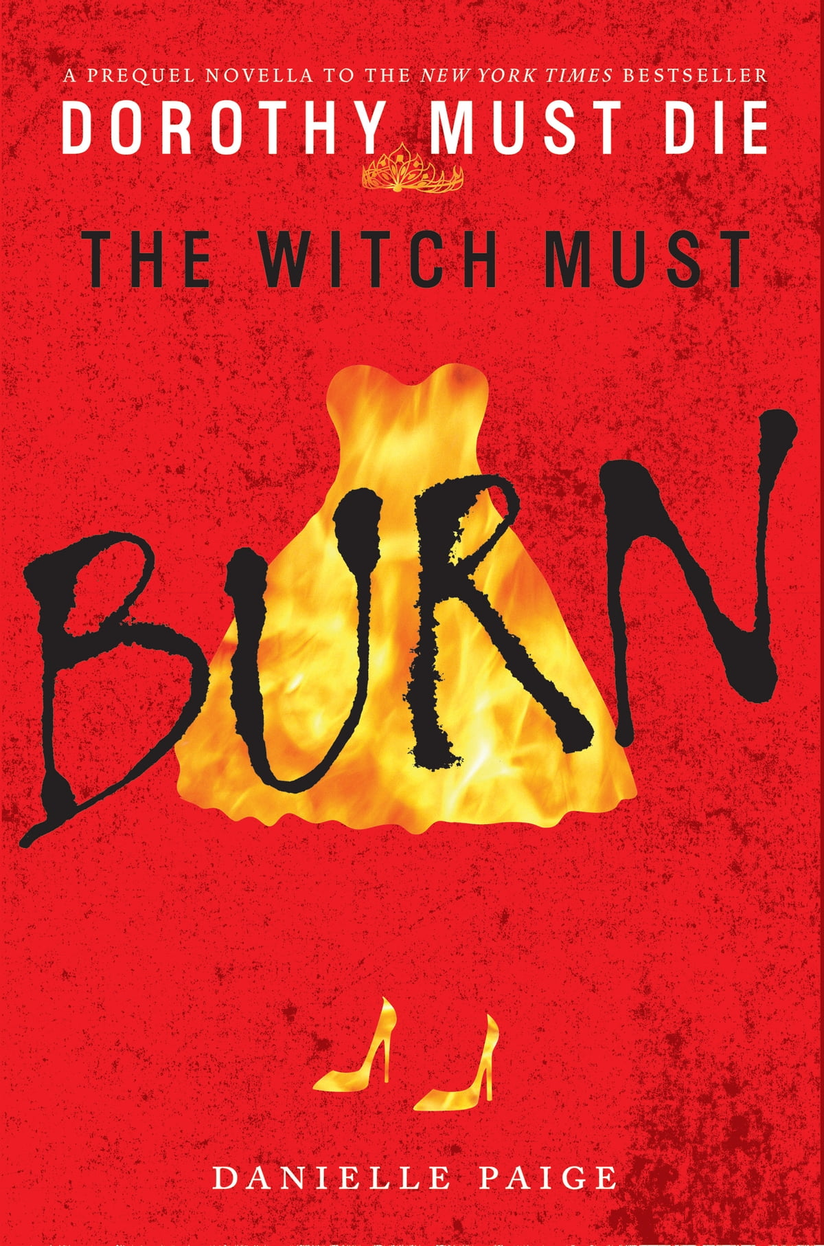 The Witch Must Burn  A Prequel Novella Ebook By Danielle Paige