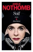 Soif eBook by Amélie Nothomb