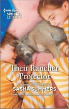 Their Rancher Protector ebook by Sasha Summers