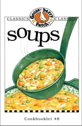 Soups Cookbook ebook by Gooseberry Patch