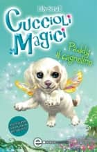 Cuccioli Magici. Paddy il cagnolino eBook by Lily Small