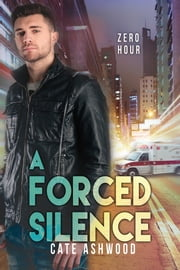 A Forced Silence ebook by Cate Ashwood