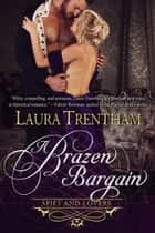 A Brazen Bargain ebook by Laura Trentham