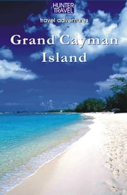 Grand Cayman Island ebook by Paris  Permenter