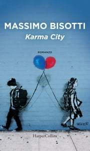Karma City ebook by Massimo Bisotti