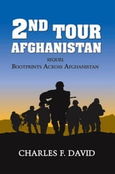 Second Tour Afghanistan ebook by Charles F. David