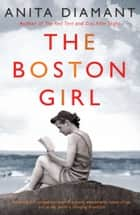 The Boston Girl ebook by Anita Diamant