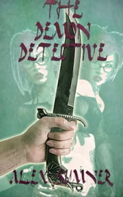 The Demon Detective ebook by Alex Sumner