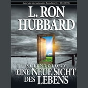 Scientology: A New Slant on Life (German) audiobook by L. Ron Hubbard