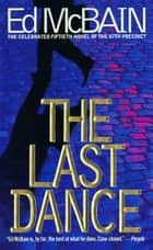 The Last Dance ebook by Ed McBain