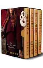 The Hana Du Rose Mysteries Collection - Books 1 - 3 (Bonus content Logan Du Rose Prequel) ebook by K T Bowes