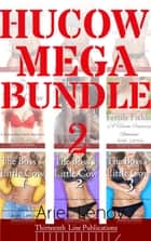 Hucow Mega Bundle 2 ebook by Ariel Lenov